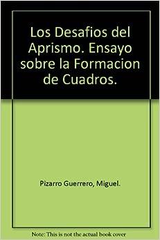 la Formacion de Cuadros.: Miguel. Pizarro Guerrero: Amazon.com: Books