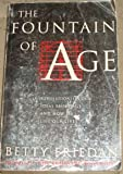 The Fountain Of Age (0099164817) by BETTY FRIEDAN