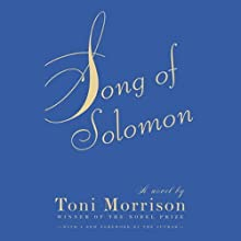 Song of Solomon (       ABRIDGED) by Toni Morrison Narrated by Toni Morrison