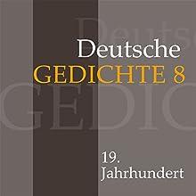 Deutsche Gedichte 8: 19. Jahrhundert Hörbuch von  div. Gesprochen von: Jürgen Fritsche