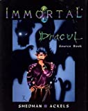Immortal: Dracul Source Book (1885681054) by Lisa Smedman