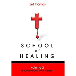School of Healing, Volume 2