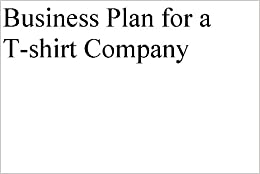 How to write a business plan for a t shirt company