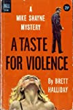 A Taste for Violence (4440009344) by Brett Halliday