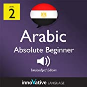 Learn Arabic with Innovative Language's Proven Language System - Level 2: Absolute Beginner Arabic | [Innovative Language Learning]