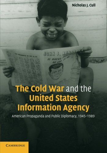 The Cold War and the United States Information Agency:...
