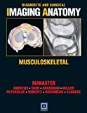 Diagnostic & Surgical Imaging Anatomy: Musculoskeletel (Bookwith Online Access Code)