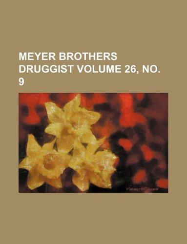 Meyer Brothers druggist Volume 26, no. 9