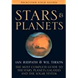 Stars and Planets: The Most Complete Guide to the Stars, Planets, Galaxies, and the Solar System (Fully Revised and Expanded Edition) (Princeton Field Guides)