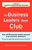 The Business Leaders Book Club: Lessons Learned from the Recession