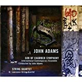John Adams : Son of Chamber Symphony - String Quartet