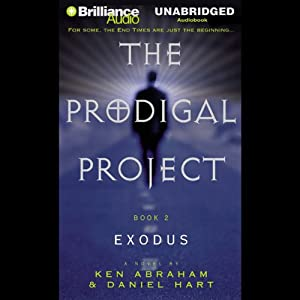 Exodus: The Prodigal Project #2 | [Ken Abraham, Daniel Hart]