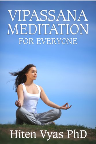 Hiten Vyas - Vipassana Meditation For Everyone (Meditation series for everyone) (English Edition)