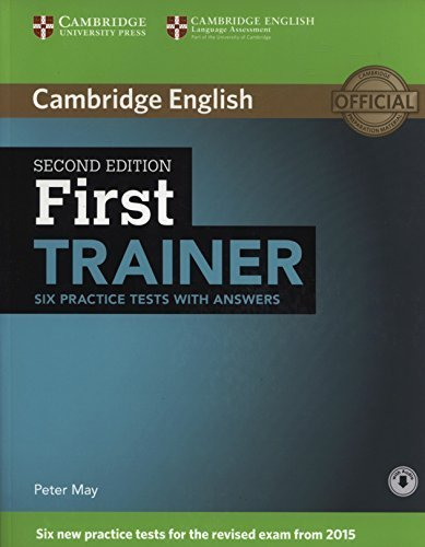 FIRST TRAINER. SIX PRACTICE TEST WITH ANSWERS