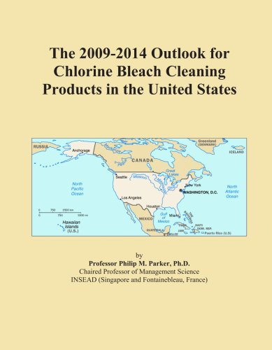 The 2009-2014 Outlook for Chlorine Bleach Cleaning Products in the United States