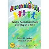 img - for Accountable Kids: Raising Accountable Kids One Step At A Time book / textbook / text book