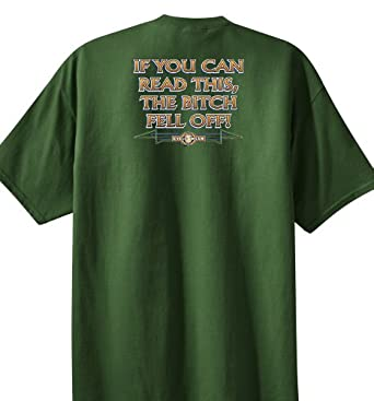 If You Can Read This, The Bitch Fell Off, T-shirt, Small, Army Green