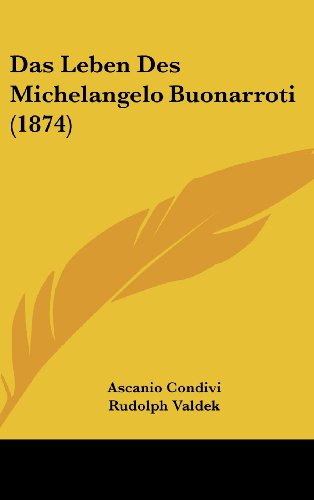 Das Leben Des Michelangelo Buonarroti (1874)