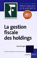 La gestion fiscale des holdings 2015