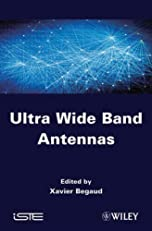 Ultra Wide Band Antennas (ISTE)
