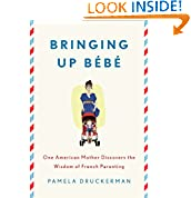 Pamela Druckerman (Author)  (413)  Buy new: $25.95  $15.97  89 used & new from $8.40