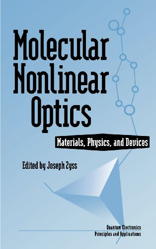 Molecular Nonlinear Optics: Materials, Physics, and Devices (Quantum Electronics--Principles and Applications)