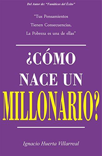 ¿Cómo nace un Millonario?: