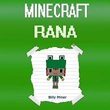 Minecraft Rana: Rana's Minecraft Diary Audiobook by Billy Miner Narrated by Anna Valencia