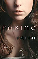 Faking Faith   [FAKING FAITH] [Paperback]