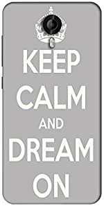 Snoogg Keep Calm And Dream On Designer Protective Back Case Cover For Micromax Canvas Nitro 3 E455