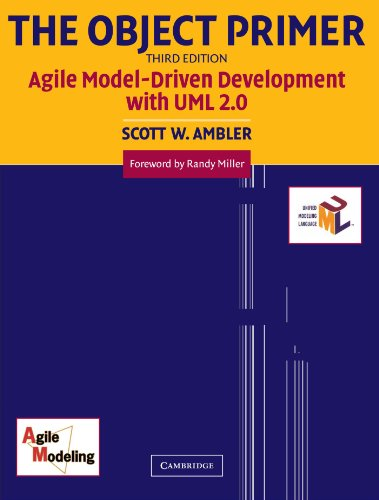 The Object Primer 3rd Edition Paperback: Agile Model-driven Development with UML 2.0