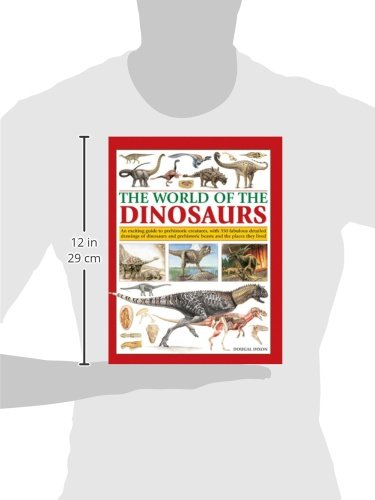 The World of the Dinosaurs: An Exciting Guide to Prehistoric Creatures, with 350 Fabulous Detailed Drawings of Dinosaurs and Beasts and the Places They Lived