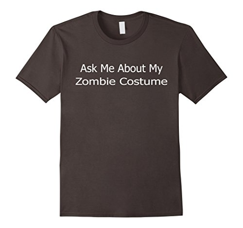 Ask Me About My Zombie Costume T-Shirt
