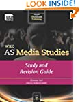 WJEC AS Media Studies: Study and Revi...