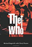 img - for The Who: A Who's Who by Richard Bogovich (2003-05-19) book / textbook / text book