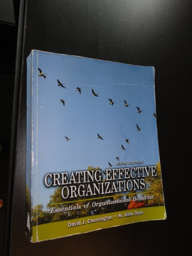 Creating Effective Organizations:  Essentials of...