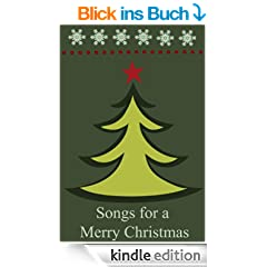 Songs for a Merry Christmas (Christmas Carols for Kindle) (English Edition)
