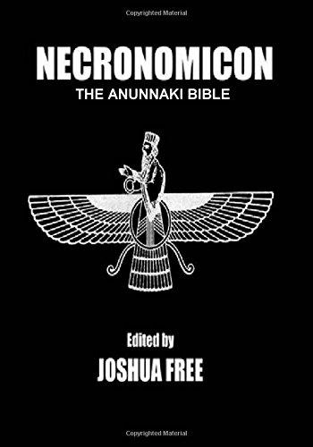 Necronomicon: The Anunnaki Bible (Sixth Edition)