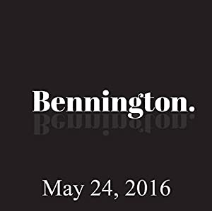 Bennington, May 24, 2016 Radio/TV Program
