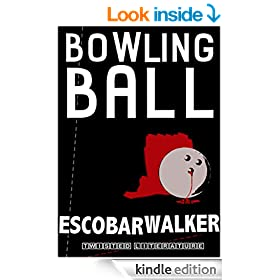Bowling Ball (Three Realistic Holes trilogy Book 1)