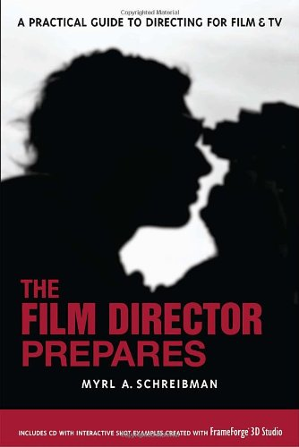 The Film Director Prepares: A Practical Guide to...