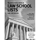 The NAPLA/SAPLA Law School Lists 2008-2009 Edition