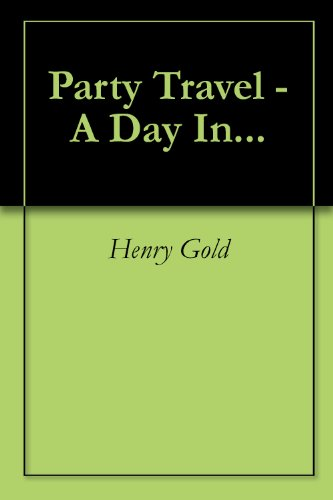 Party Travel - A Day In...