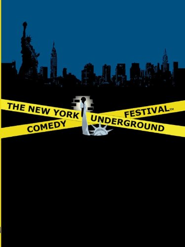 The NYC Underground Comedy Festival