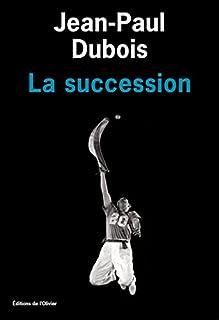 La succession, Dubois, Jean-Paul