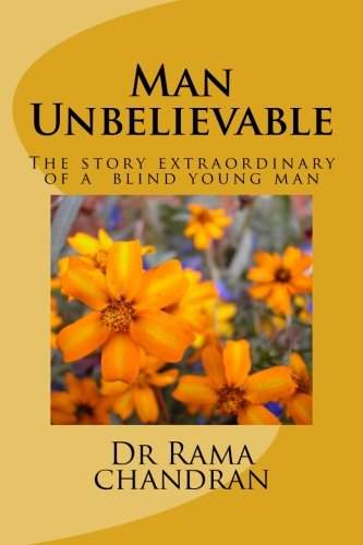 Man Unbelievable: The story extraordinary of a deaf and blind young man PDF