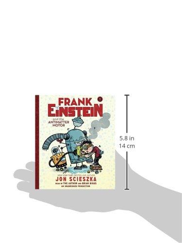 Libro frank einstein and the antimatter motor di jon scieszka for Frank einstein and the antimatter motor