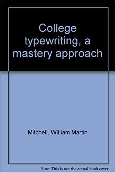 College typewriting a mastery approach