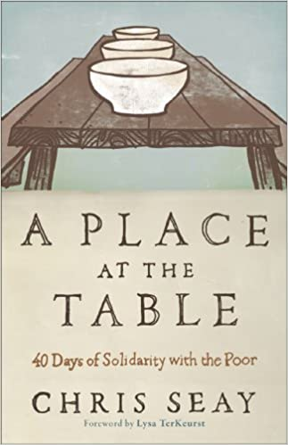 A Place at the Table,A 40-Day Journey of Grace