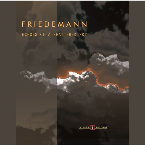 Friedemann--Echoes of A Shattered Sky (Ltd. Deluxe HQCD Edition)-2012-OMA Download